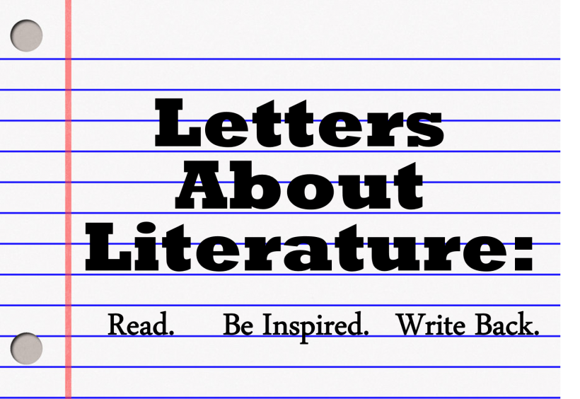 Lined notebook paper with the words Letters About Literature Read, be inspired, write back.
