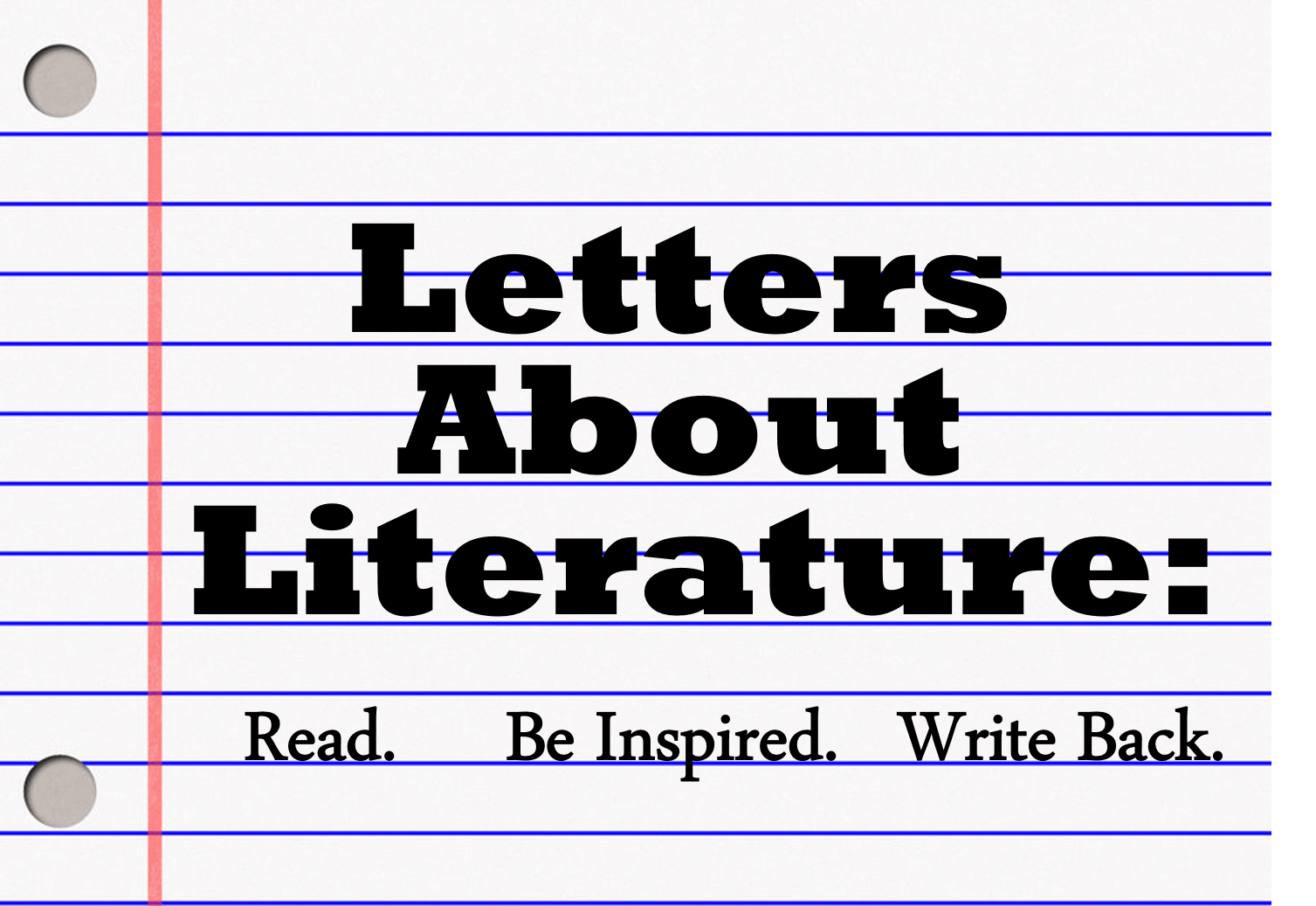 Letters About Literature: A contest and so much more