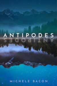 Book cover: Antipodes by Michele Bacon