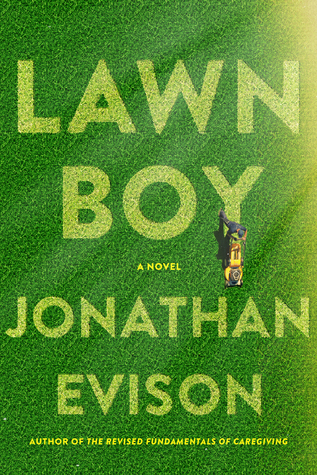 Book cover: Lawn Boy by Jonathan Evison