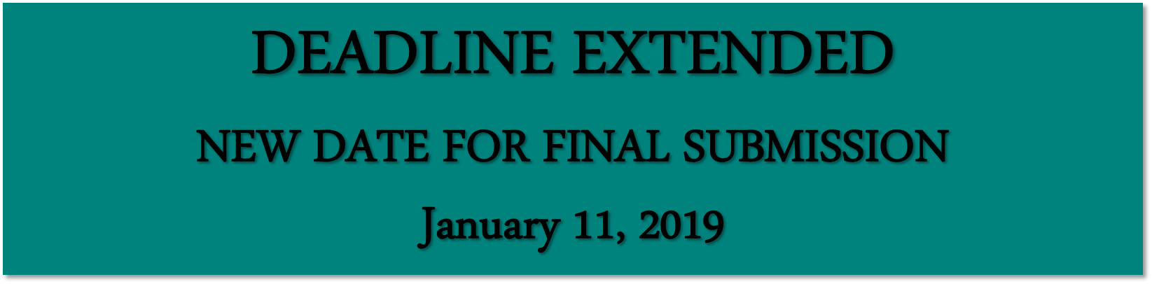 Deadline extended New date for final submission January 11, 2019
